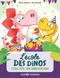 L'école des dinos. Volume 4, Stéga fête son anniversaire