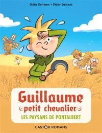 Guillaume petit chevalier. Volume 12, Les paysans de Pontalbert