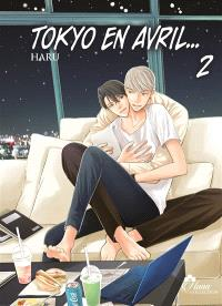 Tokyo en avril.... Volume 2