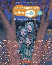 Je commence à lire en BD, Un fantôme dans la nuit : CP