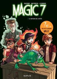 Magic 7. Volume 3, Le retour de la bête !