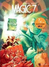 Magic 7. Volume 9, Le dernier livre des mages