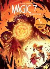 Magic 7. Volume 7, Des mages et des rois