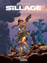 Sillage. Volume 21, Exfiltration