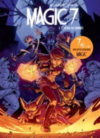 Magic 7. Volume 6, Le village des damnés