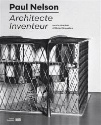 Paul Nelson : architecte inventeur