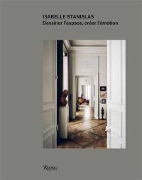 Isabelle Stanislas : dessiner l'espace, créer l'émotion