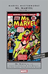 Ms. Marvel : l'intégrale. Volume 1, 1977-1978