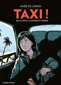 Taxi ! Récits depuis la banquette arrière