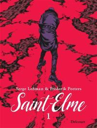 Saint-Elme. Volume 1