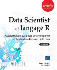 Data scientist et langage R : autoformation aux bases de l'intelligence artificielle dans l'univers de la data
