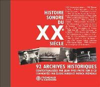Histoire sonore du XXe siècle : 92 archives historiques