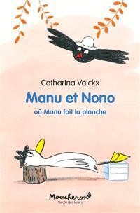 Manu et Nono. Volume 5, Où Manu fait la planche