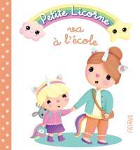 Petite licorne. Volume 6, Petite licorne va à l'école