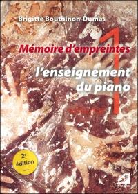 Mémoire d'empreintes. Volume 1, L'enseignement du piano