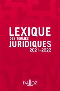 Lexique des termes juridiques : 2021-2022