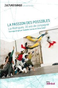 Lia Rodrigues : la passion des possibles