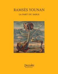 La Part du sable - Ramsès Younan