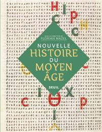 Nouvelle histoire du Moyen Age
