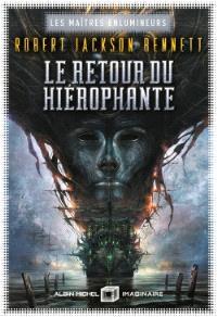 Les maîtres enlumineurs. Volume 2, Le retour du Hiérophante
