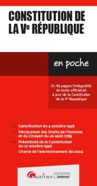 Constitution de la Ve République : en 48 pages l'intégralité du texte officiel et à jour de la Constitution de la Ve République