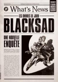 Blacksad, What's news : les ombres de John Blacksad