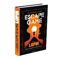 Le grand livre escape game Lupin