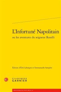 L'infortuné Napolitain ou Les aventures du seigneur Rozelli