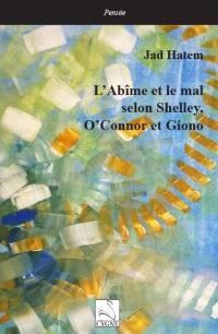 L'abîme et le mal selon Shelley, O'Connor et Giono