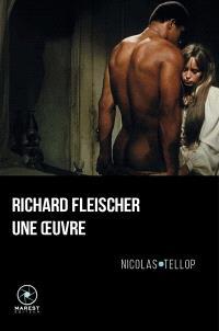 Richard Fleischer : une oeuvre