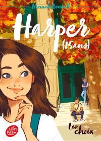 Harper (15 ans). Volume 2, Les choix