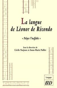 La langue de Léonor de Récondo : palper l'ineffable