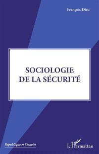 Sociologie de la sécurité