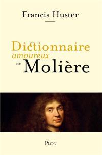 Dictionnaire amoureux de Molière