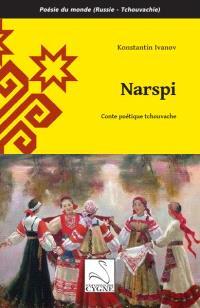 Narspi : conte poétique tchouvache