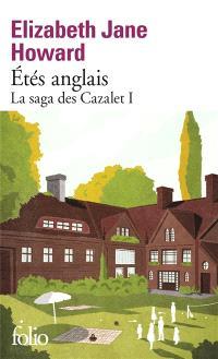 La saga des Cazalet. Volume 1, Etés anglais