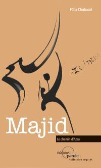 Majid : le chemin d'Azza