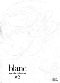 Blanc. Volume 2