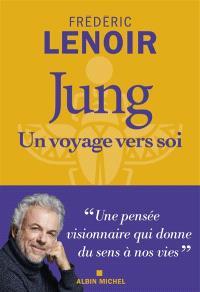 Jung : un voyage vers soi