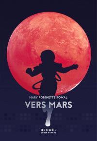 Lady astronaute, Vers Mars
