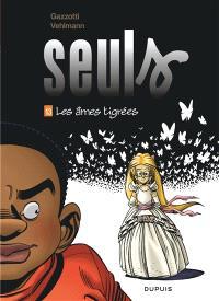 Seuls. Volume 13, Les âmes tigrées