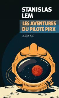 Les aventures du pilote Pirx