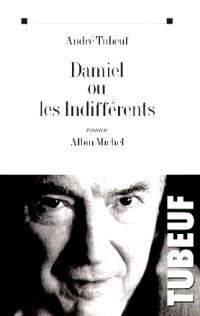 Damiel ou Les indifférents