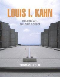 LOUIS I. KAHN BUILDING ART (PAPERBACK) /ANGLAIS