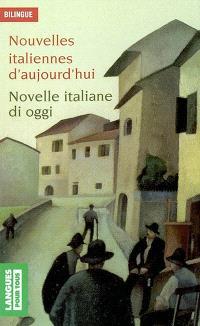 Nouvelles italiennes d'aujourd'hui = Novelle italiane di oggi
