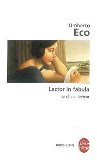 Lector in fabula : le rôle du lecteur ou La coopération interprétative dans les textes narratifs