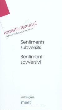 Sentiments subversifs = Sentimenti sovversivi
