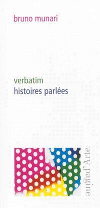 Verbatim : histoires parlées
