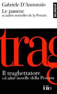 Le passeur et autres nouvelles de la Pescara = Il traghettatore ed altre novelle della Pescara