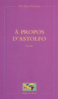 A propos d'Astolfo